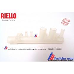 collecteur de condensation RIELLO R 10026555 , décharge de condensats pour RESIDENCE CONDENS  25 KIS - 30 KIS - 30 IS