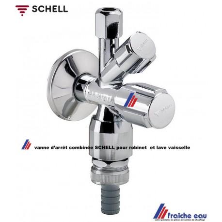vanne d'arrêt cominée SCHELL pour robinet sortie 3/8 x 10 et lave vaisselle , sortie 3/4 standard