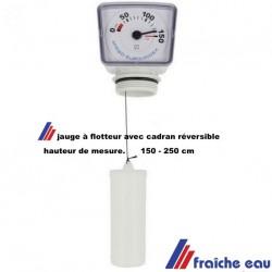 jauge de citerne eau, ou mazout ,avec flotteur  ,facile à placer et à calibrer,  filetage 6/4 , cadran réversible
