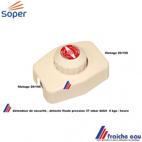 détendeur de sécurité soper gaz butane - propane pression 37 mbar,  débit 4 kgs par heure, détendeur à capot , filetage M 20/150