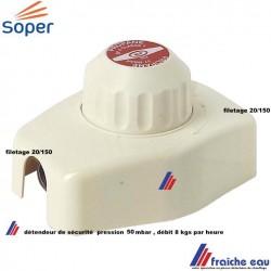 détendeur de sécurité soper pour gaz butane et propane  débit 8 kgs / heure , pression de sortie fixe 50 mbar