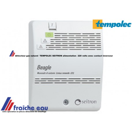 détecteur gaz naturel SEITRON - TEMPOLEC , alimentation 220 v avec contact inverseur  et buzzer