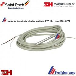 sonde de température SAINT ROCH  KFS - SPFS capteur de température CTP 1 k pour régulation LAGO , sonde de départ  ZAEGEL HELD