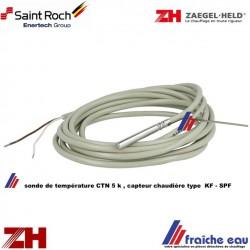 sonde de température de chaudière CTN 5 k pour chaudière SAINT ROCH , capteur de départ type  KF - SPF pour ZAEGEL HELD