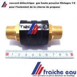 raccord diélectrique gaz filetage 1/2 MM , isolation électrique de bouteille  citerne butane propane à l'extérieur