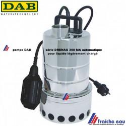 pompe centrifuge submesible en inox  DAB DRENAG 300 MA fonctionnement automatique pour eau légèrement chargée