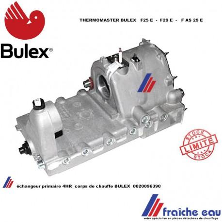 chambre de combustion, échangeur primaire BULEX 00200963900  THERMOMASTER foyer de chaudière  F25E - F29E - FAS29 E