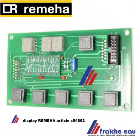 Platine display circuit imprimé  REMEHA article S54802 pour QUINTA 25 - 115 / Gas 210 ECO