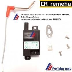 kit transfo haute tension avec électrode REMEHA S 100838, Ontstekingstrafo incl. ontsteking en ionisatie elektrode voor CALENTA