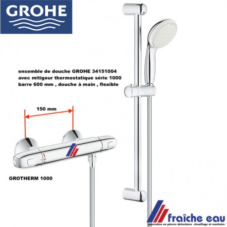 ensemble de douche GROHE 34151004 avec robinet thermostatique GROHTERM 1000, barre 600 mm , flexible et douchette à main
