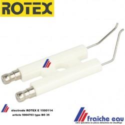 électrode d'allumage haute tension en porcelaine  5004703 pour brûleur fioul ROTEX  A1-BO-35  article E1500114