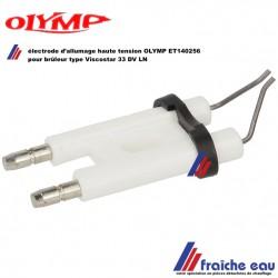 électrode d'allumage haute tension ET140256 pour brûleur mazout OLYMP Viscostar 33 DV LN
