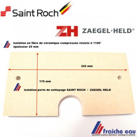 isolation de trappe de nettoyage de chaudière mazout SAINT ROCH et ZAEGEL HELD réfractaire en fibre de céramique épaisseur 25 mm