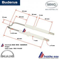 électrode d'allumage haute tension type longue pour brûleur fioul MAN - BUDERUS - MHG type BRE 1,1- 1,2 de 21 à 28 kw