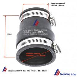 adaptateur en caoutchouc  EPDM du diamètre 40 à 50 mm vers 53 à 63 mm , transition, accouplement semi souple