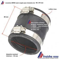 manchon, accouplement EPDM  semi souple pour raccorder 2 canalisation dissymétriques diamètre 48 à 56 mm