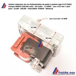 moteur de vis d'alimentation KENTA pour poêle à pellets axe ø8,5 mm /1,5 RPM pour CLAM - PUROS - DEVILLE - VULCANIA - ADLER
