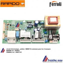 platine, circuit imprimé , print, RAPIDO 552823, plaquette électronique DBM07A, hauptpatine  3982714 ,printplaat FERROLI