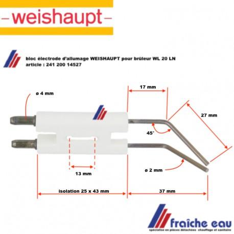 bloc électrode 241 200 14527 pour brûleur fioul WEISHAUPT type WL 20 LN , bougie d'allumage haute tension