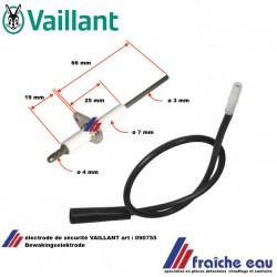 électrode de sécurité avec câble VAILLANT 090755, Bewakingselektrode, livraison: Belgique, france, Luxembourg, suisse