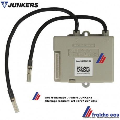 unité d'allumage, transfo JUNKERS, 87072070240  allumage récurent ,bloc de contrôle, générateur haute tension