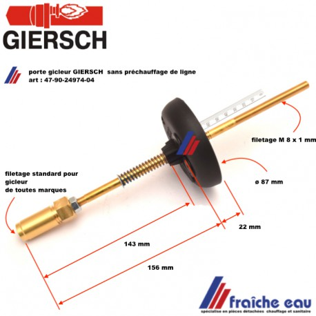 porte gicleur GIERSCH 47-90-24974-04 pour brûleur GL10.2 BINox, ligne gicleur complète sans réchauffeur de ligne