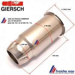 tube de flamme GIERSCH 47-90-24757, canon de brûleur fioul, tube de combustion ,fourreau ,geulard pour GL10.1 et GG 10.1