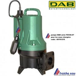 pompe de relevage puissante  pour les eaux très chargées y compris des matières fécales non fibreuses DAB FXV 20 07