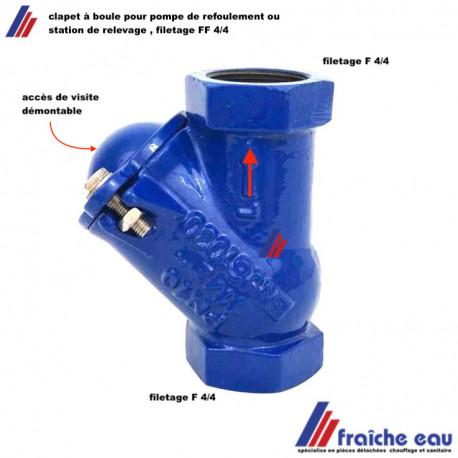 clapet à boule auto nettoyant en fonte  filetage 4/4 placement en postion verticale pour pompe d'évacuation des eau chargées